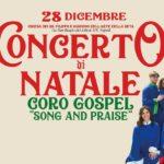 """28 dicembre 2019 Concerto di Natale- Coro Gospel """"Song and Praise"""""""